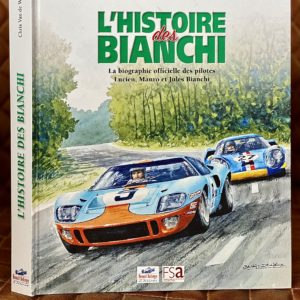 Association Jules Bianchi - Accessoires - Livre «L'histoire des Bianchi»